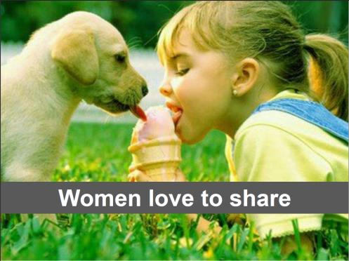 Women like sharing